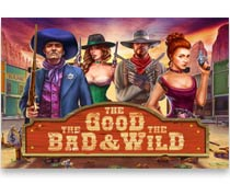 The Good, The Bad & The Wild
